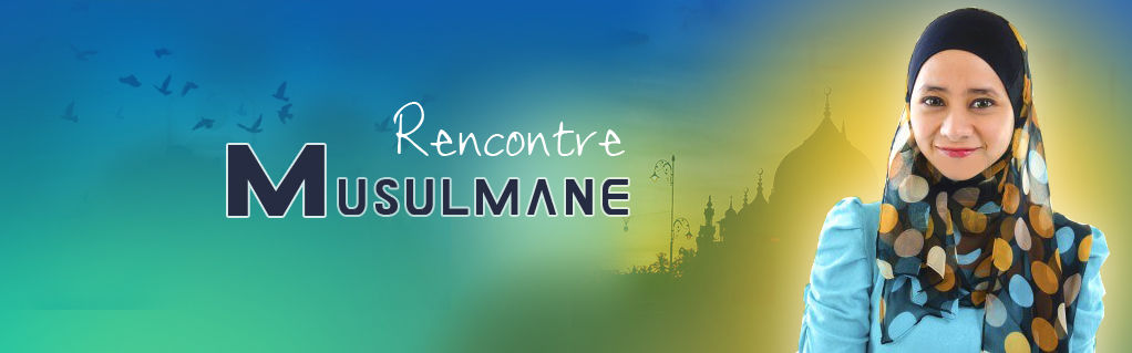 Site re rencontre musulman